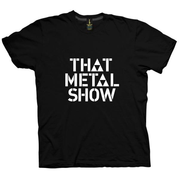 تی شرت That Metal Show