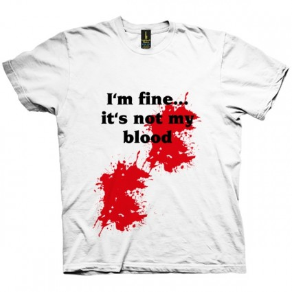 تی شرت I'm fine... it's not my blood