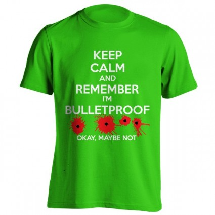تی شرت Keep Calm I'm Bulletproof