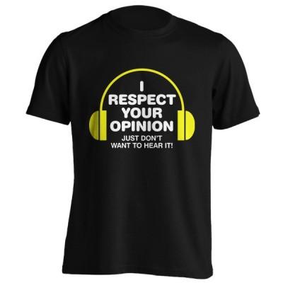 تی شرت Respect Your Opinion