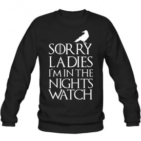 سویشرت یقه گرد Sorry Ladies I'm In The Night's Watch
