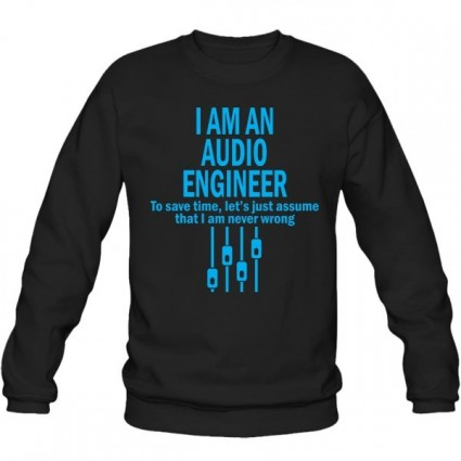 سویشرت یقه گرد I AM AN AUDIO ENGINEER