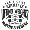 سویشرت یقه گرد All I Care About Is Lifting