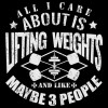 تیشرت All I Care About Is Lifting