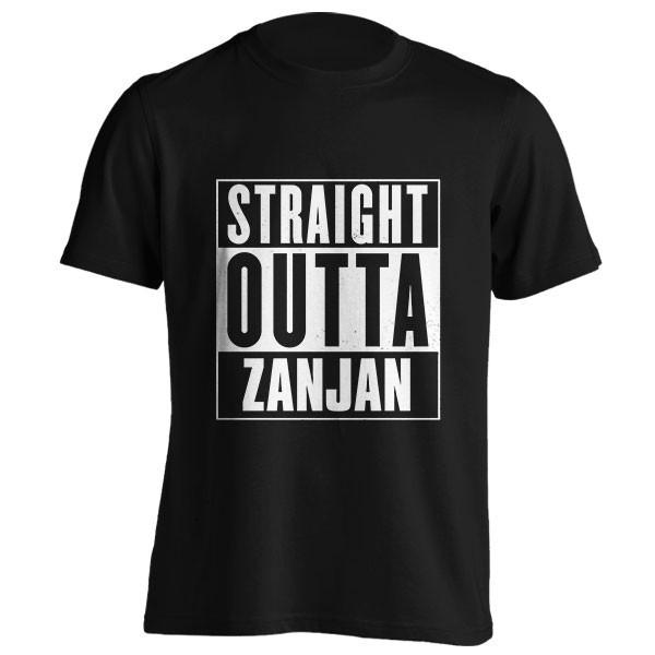 تیشرت Straight outta Zanjan