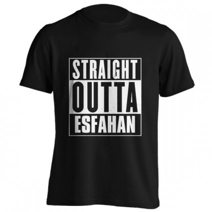 تیشرت Straight outta Esfahan