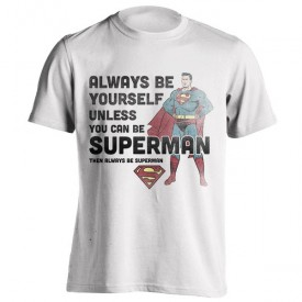 تیشرت طرح Always Be Superman