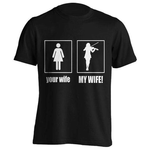 تیشرت MY WIFE - VIOLINIST