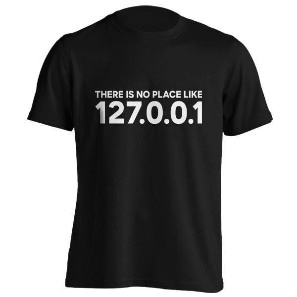 تیشرت THERE IS NO PLACE LIKE 127.0.0.1
