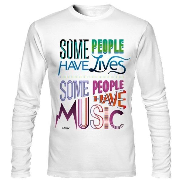 تیشرت آستین بلند طرح Some People Have Music