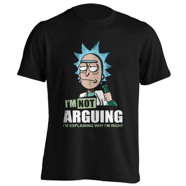 تیشرت I'm Not Arguing I'm Explaining Why I'm Right - Rick And Morty