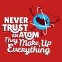 تیشرت Never Trust An Atom