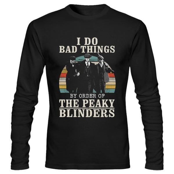 تیشرت آستین بلند I Do Bad Things (Peaky Blinders)